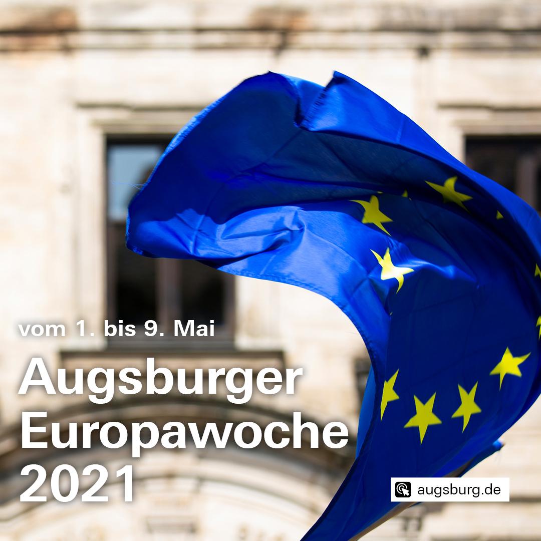 Augsburger Europawoche 2021 - vom 1. bis 9. Mai